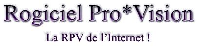 Rogiciel Pro*Vision
